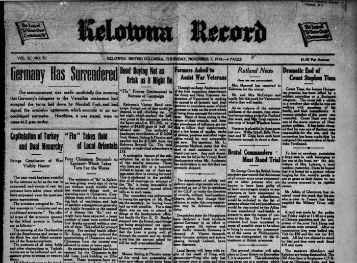 The Nov. 7, 1918 edition of the Kelowna Record called an early end to the Second World War.